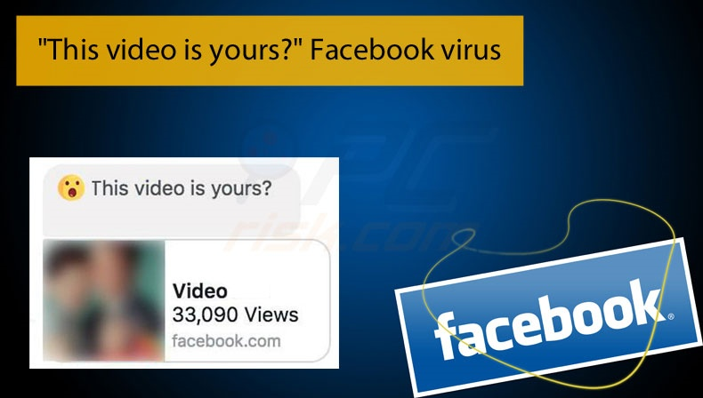 This video is yours? malware